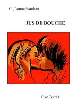 jusdebouche_guillaume_siaudeau